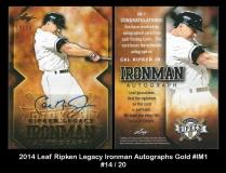 2014 Leaf Ripken Legacy Ironman Autographs Gold #IM1