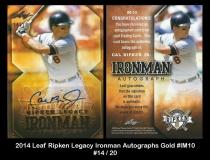2014 Leaf Ripken Legacy Ironman Autographs Gold #IM10
