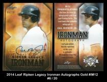 2014 Leaf Ripken Legacy Ironman Autographs Gold #IM12