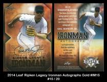 2014 Leaf Ripken Legacy Ironman Autographs Gold #IM15