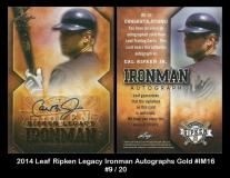 2014 Leaf Ripken Legacy Ironman Autographs Gold #IM16