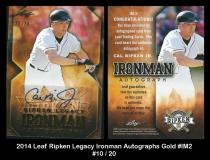 2014 Leaf Ripken Legacy Ironman Autographs Gold #IM2