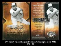 2014 Leaf Ripken Legacy Ironman Autographs Gold #IM3