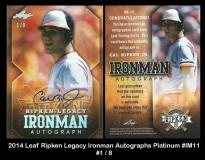 2014 Leaf Ripken Legacy Ironman Autographs Platinum #IM11