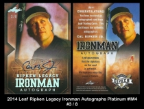 2014 Leaf Ripken legacy Ironman Autographs Platinum #IM4