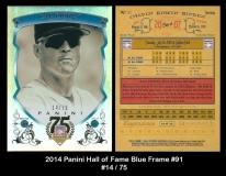 2014 Panini Hall of Fame Blue Frame #91