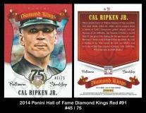 2014 Panini Hall of Fame Diamond Kings Red #91