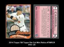 2014 Topps '89 Tpps Die Cut Mini Relics #TMRCR