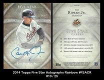 2014 Topps Five Star Autographs Rainbow #FSACR