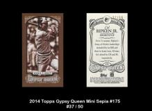 2014 Topps Gypsy Queen Mini Sepia #175
