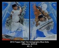 2014 Topps High Tek Autographs Blue Dots Diffractor #HTCR