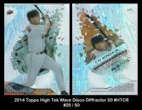 2014 Topps High Tek Wave Disco Diffractor 50 #HTCR