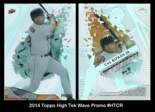 2014 Topps High Tek Wave Promo #HTCR