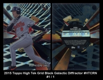 2015 Topps High Tek Grid Black Galactic Diffractor #HTCRN
