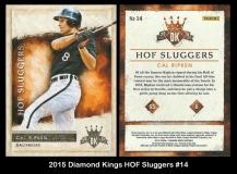 2015 Diamond Kings HOF Sluggers #14