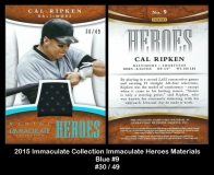 2015 Immaculate Collection Immaculate Heroes Materials Blue #9