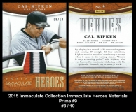 2015 Immaculate Collection Immaculate Heroes Materials Prime #9