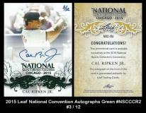 2015 Leaf National Convention Autographs Green #NSCCCR2