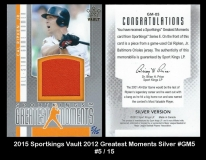 2015 Sportkings Vault 2012 Greatest Moments Silver #GM5