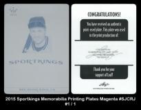 2015 Sportkings Memorabilia Printing Plates Magenta #SJCRJ