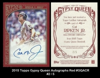 2015 Topps Gypsy Queen Autographs Red #GQACR
