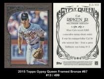 2015 Topps Gypsy Queen Framed Bronze #87