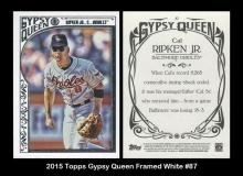 2015 Topps Gypsy Queen Framed White #87