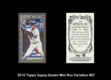 2015 Topps Gypsy Queen Mini Box Varation #87