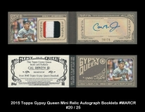 2015 Topps Gypsy Queen Mini Relic Autographs Booklets #MARCR