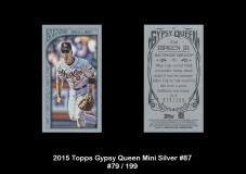 2015 Topps Gypsy Queen Mini Silver #87