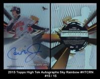 2015 Topps High Tek Autographs Sky Rainbow #HTCRN