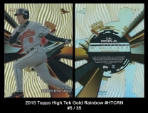 2015 Topps High Tek Gold Rainbow #HTCRN