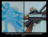 2015 Topps High Tek Printing Proofs Cyan #HTCRN
