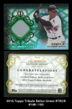 2015 Topps Tribute Relics Green #TRCR