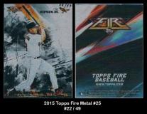 2015 Topps Fire Metal #25