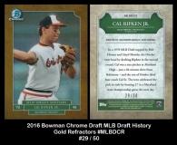 2016 Bowman Chrome Draft MLB Draft History Gold Refractors #MLBDCR