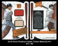 2016 Panini Pantheon Noble Timber Materials #11