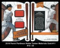 2016 Panini Pantheon Noble Timber Materials Gold #11