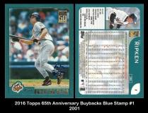 2016 Topps 65th Anniversary Buybacks Blue Stamp #1