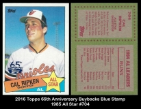 2016 Topps 65th Anniversary Buybacks Blue Stamp 1985 All Star #704