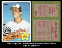 2016 Topps 65th Anniversary Buybacks Silver Stamp 1985 All Star #704