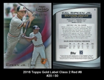 2016 Topps Gold Label Class 2 Red #8