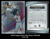 2016 Topps Gold Label Class 3 Red #8