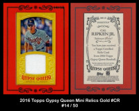 2016-Topps-Gypsy-Queen-Mini-Relics-Gold-GMRCR