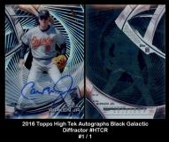 2016 Topps High Tek Autographs Black Galactic Diffractor #HTCR