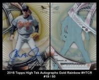 2016 Topps High Tek Autographs Gold Rainbow #HTCR