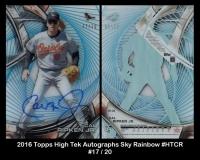 2016 Topps High Tek Autographs Sky Rainbow #HTCR