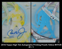 2016-Topps-High-Tek-Autographs-Yellow-Printing-Proofs-HTCR