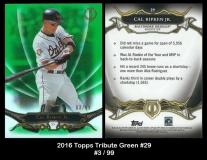 2016 Topps Tribute Green #29