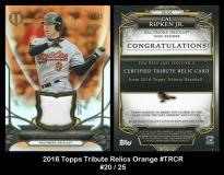 2016 Topps Tribute Relics Orange #TRCR